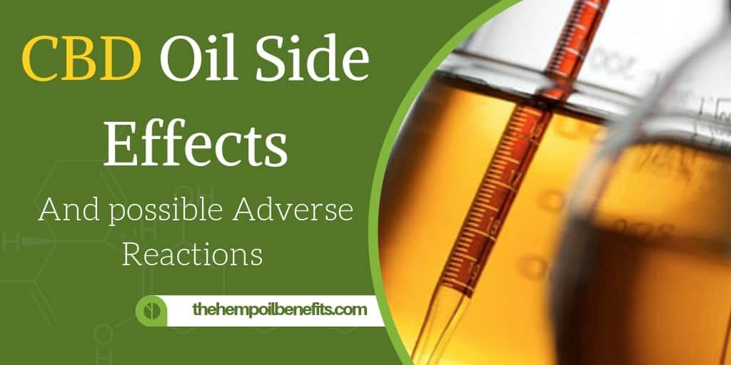 Cbd Oil Side Effects And Possible Adverse Reactions Of