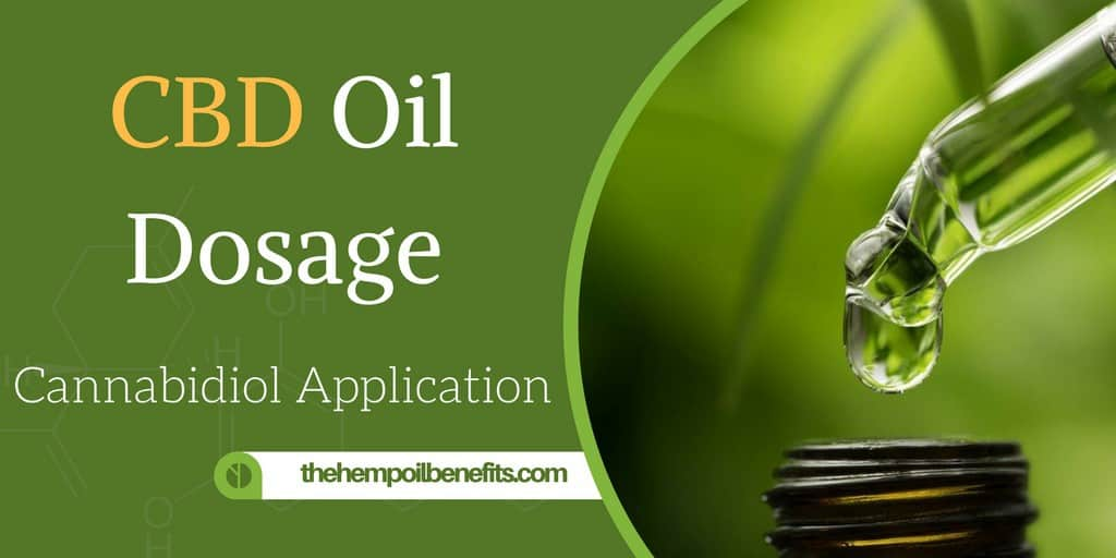CBD Oil Dosage - How much CBD should I take? - The Hemp Oil Benefits