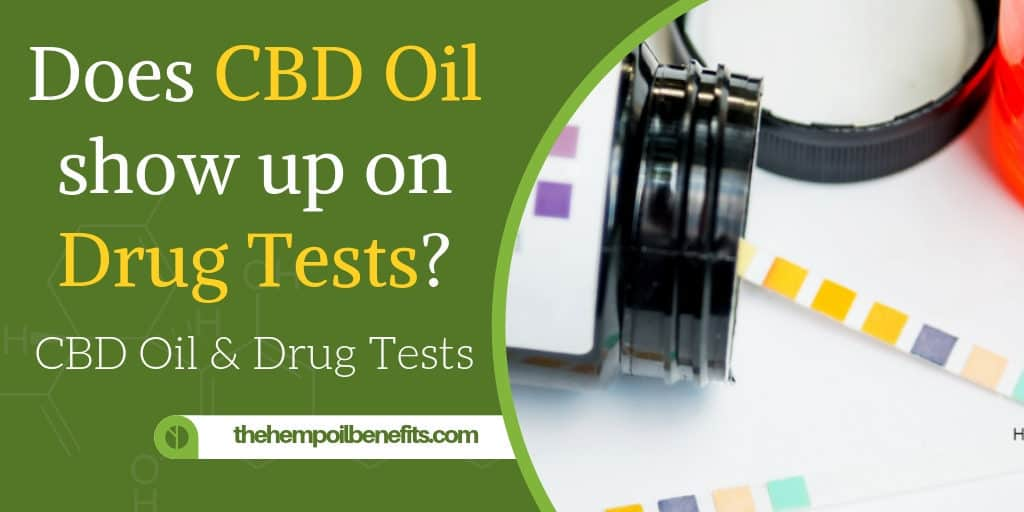 Does CBD show up on Drug Tests