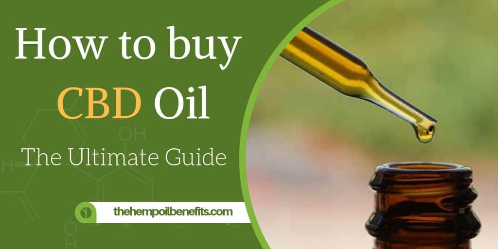 How to buy CBD Oil - the ultimate guide