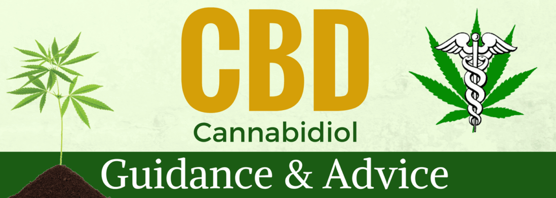 Cannabidiol - Guidance and Advice