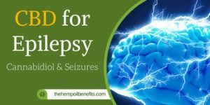 CBD Oil for Epilepsy – Cannabidiol as Treatment for Seizures?