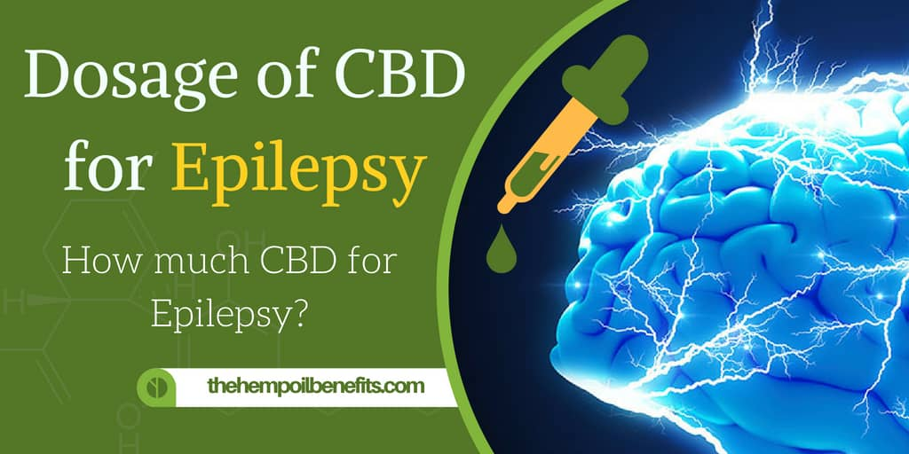 CBD Dosage for Epilepsy