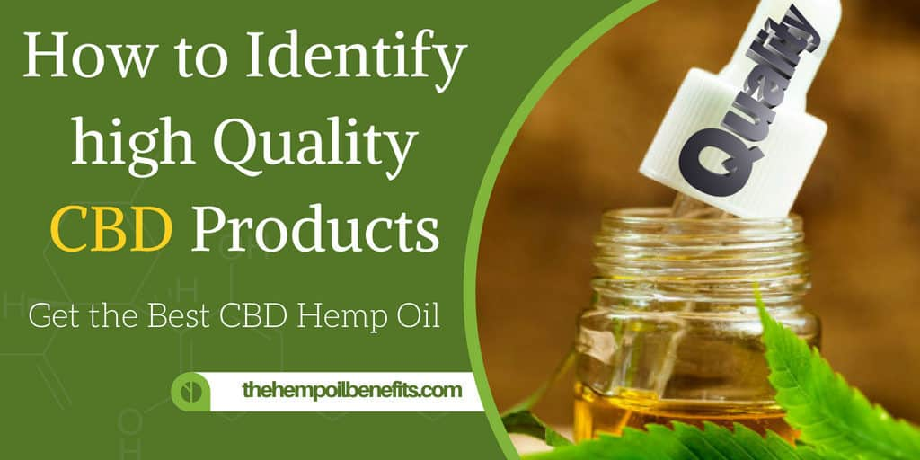 How to Identify high Quality CBD Products