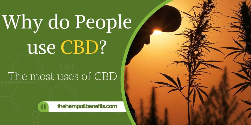 Why do People use CBD