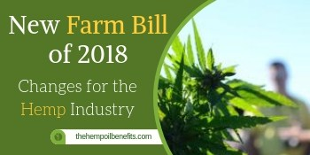 Farm Bill 2018  – Changes for the Hemp Industry