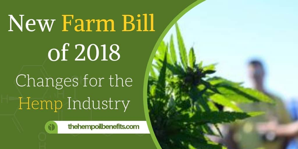 New Farm Bill 2018  - Changes for the Hemp Industry