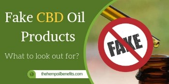 Fake CBD Oil Products – What to look out for?