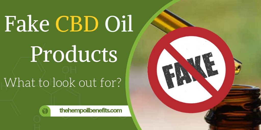Fake CBD Oil Products - What to look out for