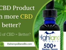 Is a CBD Product with more CBD better FI