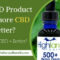 Is a CBD Product with more CBD better?