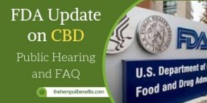 FDA update on CBD: Public Hearing and FAQ