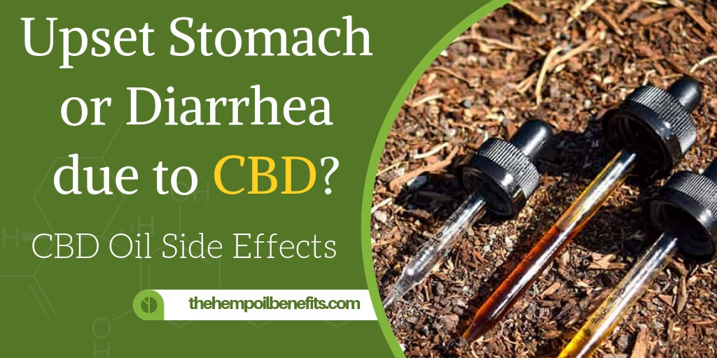 Stomach discomfort or diarrhea when using CBD?