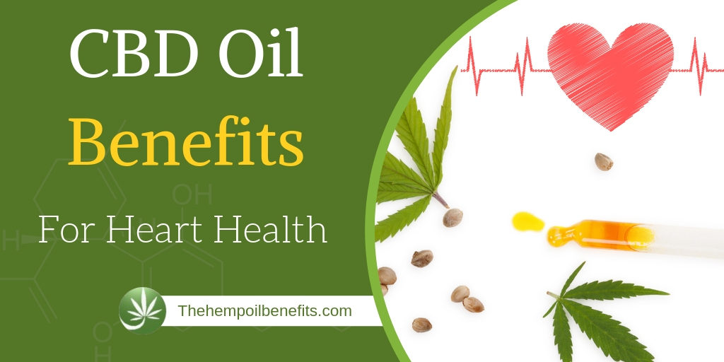 CBD Oil Benefits For Heart Health