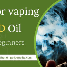 Tips for vaping CBD Oil for Beginners