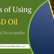 Benefits of Using CBD Oil for Peripheral Neuropathy