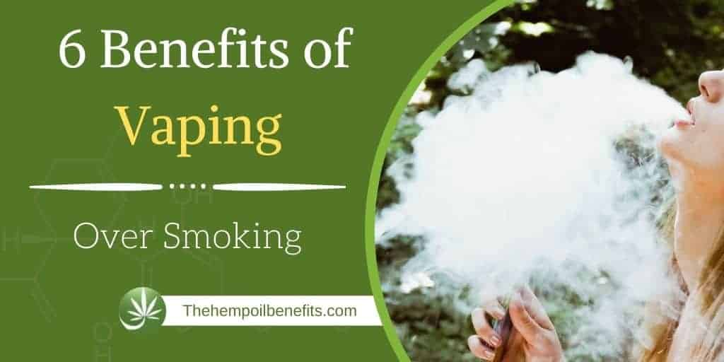6 Benefits of Vaping Over Smoking
